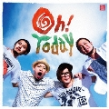 Oh! Today [CD+DVD]