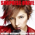 SURPRISE-DRIVE [CD+DVD]