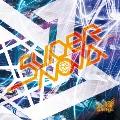 Supernova [CD+DVD]<初回限定盤:Atype>