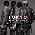 TOKYO [CD+DVD]<初回盤>