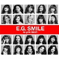 E.G. SMILE -E-girls BEST- [2CD+DVD]