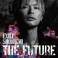 THE FUTURE [CD+Blu-ray Disc+Photo Book+スマプラ付]<初回生産限定盤>