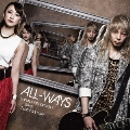 ALL-WAYS [CD+DVD]