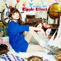 Ripple Effect [CD+DVD]<初回生産限定盤>