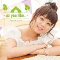 az you like...<通常盤>