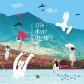 Dis dear month of August<タワーレコード限定>