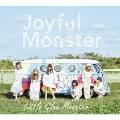 Joyful Monster [CD+DVD]<初回生産限定盤>