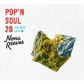 POP'N SOUL 20 THE VERY BEST OF NONA REEVES<初回限定盤>