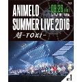 Animelo Summer Live 2016 刻-TOKI- 8.26