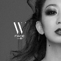 W FACE~outside~ [CD+DVD+スマプラ付]