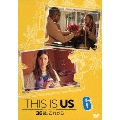 THIS IS US/ディス・イズ・アス 36歳、これから 6