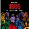 ジョン・サヴェージ選曲 革新と多様化の年・1968年