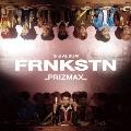 FRNKSTN [CD+Blu-ray Disc]<初回限定盤B>