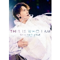 Anniversary Live『THIS IS WHO I AM』