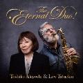 秋吉敏子&ルー・タバキン The Eternal Duo! [Blu-spec CD2+Blu-ray Disc]