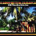 Radio HITS in JAMAICA IRIE Vibes Best Selection