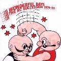 WONDERFUL DAYS 1970-80