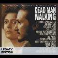 デッドマン・ウォーキング(レガシー・エディッション)  [CD+DVD]<完全生産限定盤>