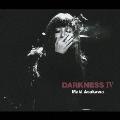 DARKNESS IV
