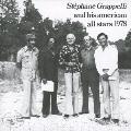ステファン・グラッペリ・アンド・ヒズ・アメリカン・オール・スターズ1978<完全限定生産盤>