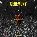 CEREMONY [CD+Blu-ray Disc]<初回生産限定盤>