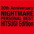 20th Anniversary NIGHTMARE PERSONAL BEST 柩 Edition