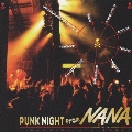 PUNK NIGHT-from「NANA」