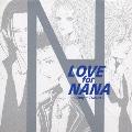 LOVE for NANA~Only 1 Tribute~(TRAPNESTバージョン)<通常盤>
