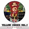 YELLOW CHOICE vol.2 -二国/26号線-