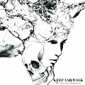 KEEP AND WALK 10th Anniversary Compilation<初回限定盤>