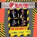 フロム・ザ・ヴォルト:ノー・セキュリティ - サンノゼ 1999<生産限定盤>