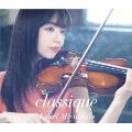 classique [Blu-spec CD2+DVD]<初回生産限定盤>