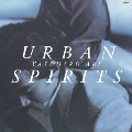 URBAN SPIRITS<生産限定盤>