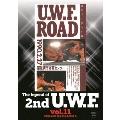 The Legend of 2nd U.W.F. vol.11 1990.2.27南足柄&4.15博多