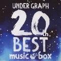 UNDER GRAPH 20th BEST music box<限定盤>