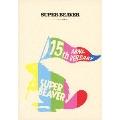 SUPER BEAVER 15th Anniversary 音楽映像作品集 ビバコレ!!