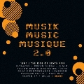 ミュージック・ミュージック・ミュージック 2.0:ザ・ライズ・オブ・シンセ・ポップ