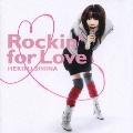 Rockin' for Love<通常盤>