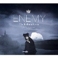 Enemy [CD+DVD]<初回生産限定盤>