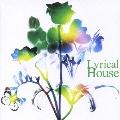 Lyrical House