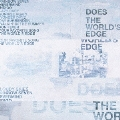 DOES/The World's Edge [CD+DVD] [KSCL-1384]