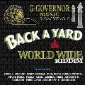 G - GOVERNOR MUSIC SHOWCASE VOL.2 BACK A YARD & WORLD WIDE RIDDIM