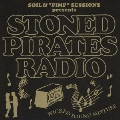 "SOIL&""PIMP""SESSIONS presents STONED PIRATES RADIO"