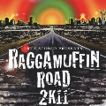 ARUZ STUDIO PRESENTS RAGGAMUFFIN ROAD 2K11
