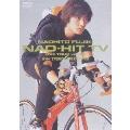 NAO-HIT TV~LIVE TOUR ver4.0 吉他小子的動作喜劇電影和演唱會