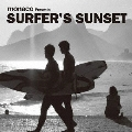 monaco Presents SURFER'S SUNSET