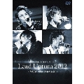 10th Anniversary TOUR Lead Upturn 2012 ~NOW OR NEVER~