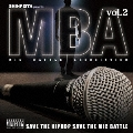 SHINPEITA presents M.B.A ~Mic Battle Association~ vol.2