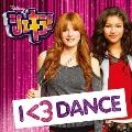 シェキラ! シーズン3 サウンドトラック I <3 DANCE [CD+DVD]