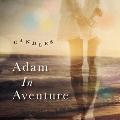 Adam In Aventure